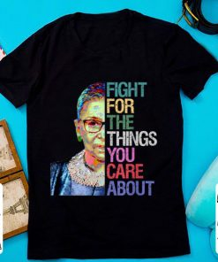 Premium Ruth Bader Ginsburg Fight For The Things You Care About shirt 1 1 247x296 - Premium Ruth Bader Ginsburg - Fight For The Things You Care About shirt