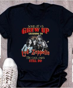 Premium Some Of Us Grew Up Listening To Led Zeppelin The Cool Ones Still shirt 1 1 247x296 - Premium Some Of Us Grew Up Listening To Led Zeppelin The Cool Ones Still shirt