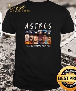 Pretty Houston Astros Friends i ll be there for you shirt 1 1 247x296 - Pretty Houston Astros Friends i'll be there for you shirt