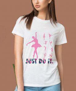 Pretty Just Do It Ballet shirt 2 1 247x296 - Pretty Just Do It Ballet shirt