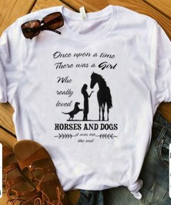 Pretty Once Upon A Time There Was Girl Who Loved Horse And Dog shirt 1 1 247x296 - Pretty Once Upon A Time There Was Girl Who Loved Horse And Dog shirt