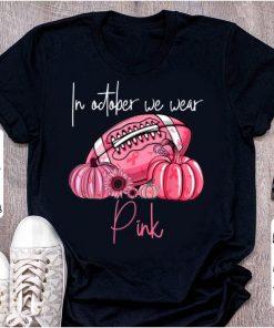 Pretty Pumpkins Football Pink Ribbon In October We Wear Pink shirt 1 1 247x296 - Pretty Pumpkins Football Pink Ribbon In October We Wear Pink shirt