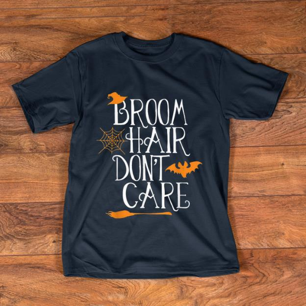Pretty Witch Halloween Gift Funny Broom Hair Don't Care Girls Kids shirt