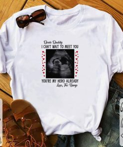 Top Dear daddy i can t wait to meet you you re my hero already shirt 1 1 247x296 - Top Dear daddy i can't wait to meet you you're my hero already shirt