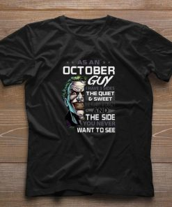 Top Joker As An October Guy I Have 3 Sides The Quiet Sweet shirt 1 1 247x296 - Top Joker As An October Guy I Have 3 Sides The Quiet & Sweet shirt