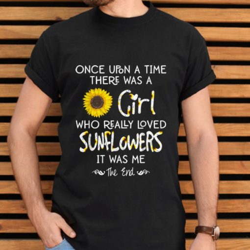 Top Once Upon A Time There Was A Girl Who Really Loved Sunflower shirt 2 1 510x510 - Top Once Upon A Time There Was A Girl Who Really Loved Sunflower shirt
