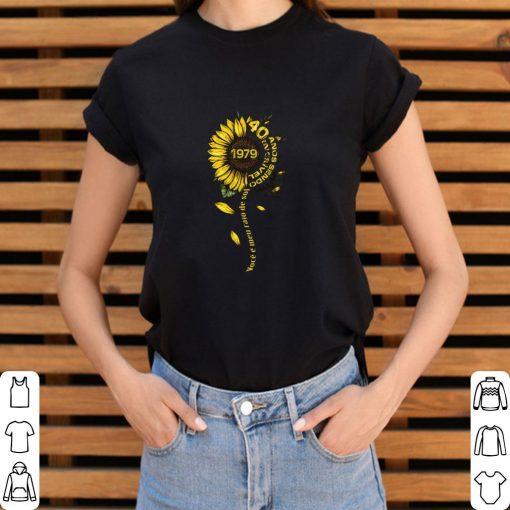 Top Sunflower 1979 40 anos sendo incrivel voce e meu raio de sol shirt 3 1 510x510 - Top Sunflower 1979 40 anos sendo incrivel voce e meu raio de sol shirt
