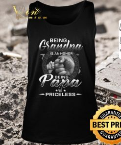 Awesome Being grandpa is an honor being papa is priceless shirt 2 1 247x296 - Awesome Being grandpa is an honor being papa is priceless shirt