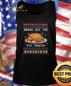 Funny Break Out The Fat Pants Ugly Christmas shirt 2 1 247x296 - Funny Break Out The Fat Pants Ugly Christmas shirt