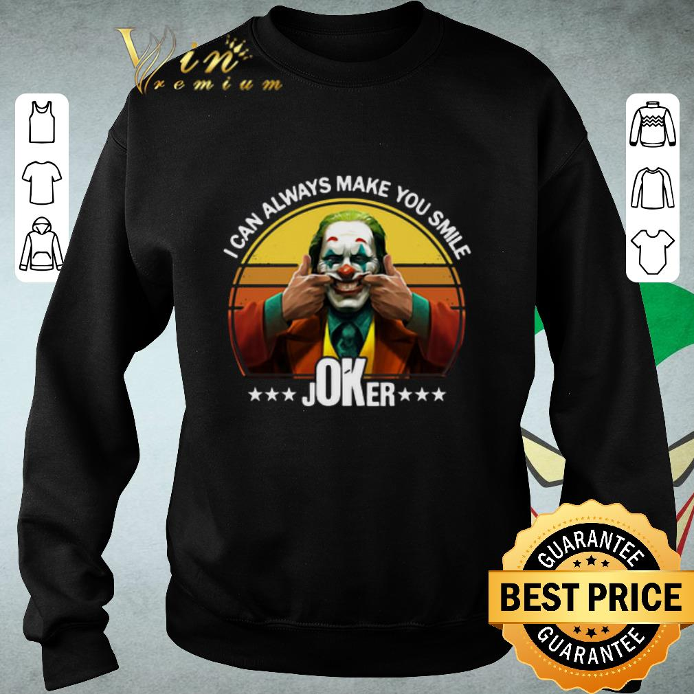 Funny I can always make you smile Joker Retro shirt