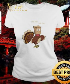 Funny Meow meow fake cat Turkey Thanksgiving day Chicken shirt 2 1 247x296 - Funny Meow meow fake cat Turkey Thanksgiving day Chicken shirt