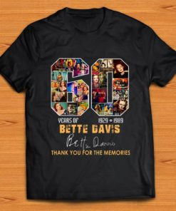 Hot Bette Davis 60 years thank you for the memories signature shirt 1 1 247x296 - Hot Bette Davis 60 years thank you for the memories signature shirt