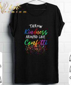 Hot Colorful Throw kindness around like confetti shirt 1 1 247x296 - Hot Colorful Throw kindness around like confetti shirt