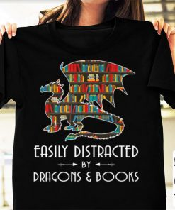 Hot Easily Distracted By Dragons And Books shirt 1 1 247x296 - Hot Easily Distracted By Dragons And Books shirt