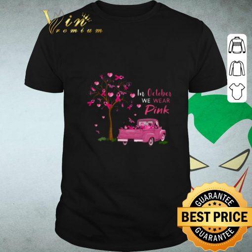 Hot In october we wear pink truck breast cancer awareness shirt 1 1 510x510 - Hot In october we wear pink truck breast cancer awareness shirt