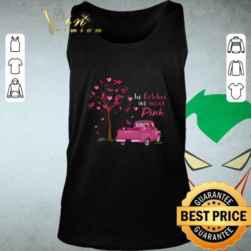 Hot In october we wear pink truck breast cancer awareness shirt 2 1 510x510 - Hot In october we wear pink truck breast cancer awareness shirt
