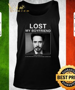 Hot Lost My Boyfriend Robert Downey Jr if you find him or look alike shirt 2 1 247x296 - Hot Lost My Boyfriend Robert Downey Jr if you find him or look alike shirt