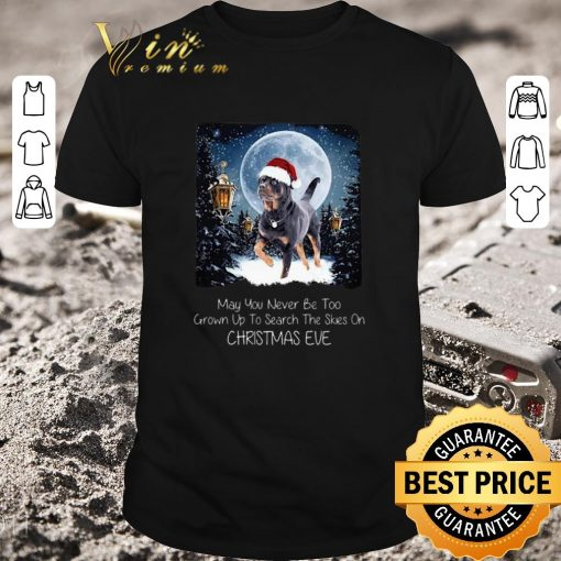 Hot Rottweiler may you never be too grown up to search the skies on Christmas eve shirt 1 1 510x510 - Hot Rottweiler may you never be too grown up to search the skies on Christmas eve shirt