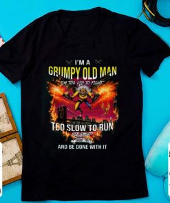 Nice I m a grumpy old man I m too old to fight too slow to run I ll just shoot you and be done with it shirt 1 1 247x296 - Nice I'm a grumpy old man I'm too old to fight too slow to run I'll just shoot you and be done with it shirt