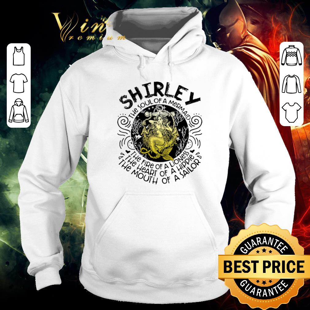 Nice Shirley the soul of a mermaid the fire of a lioness hippie sailor shirt