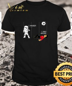 Nice Stormtrooper i missed i died anyway Star Wars Star Trek shirt 1 1 247x296 - Nice Stormtrooper i missed i died anyway Star Wars Star Trek shirt