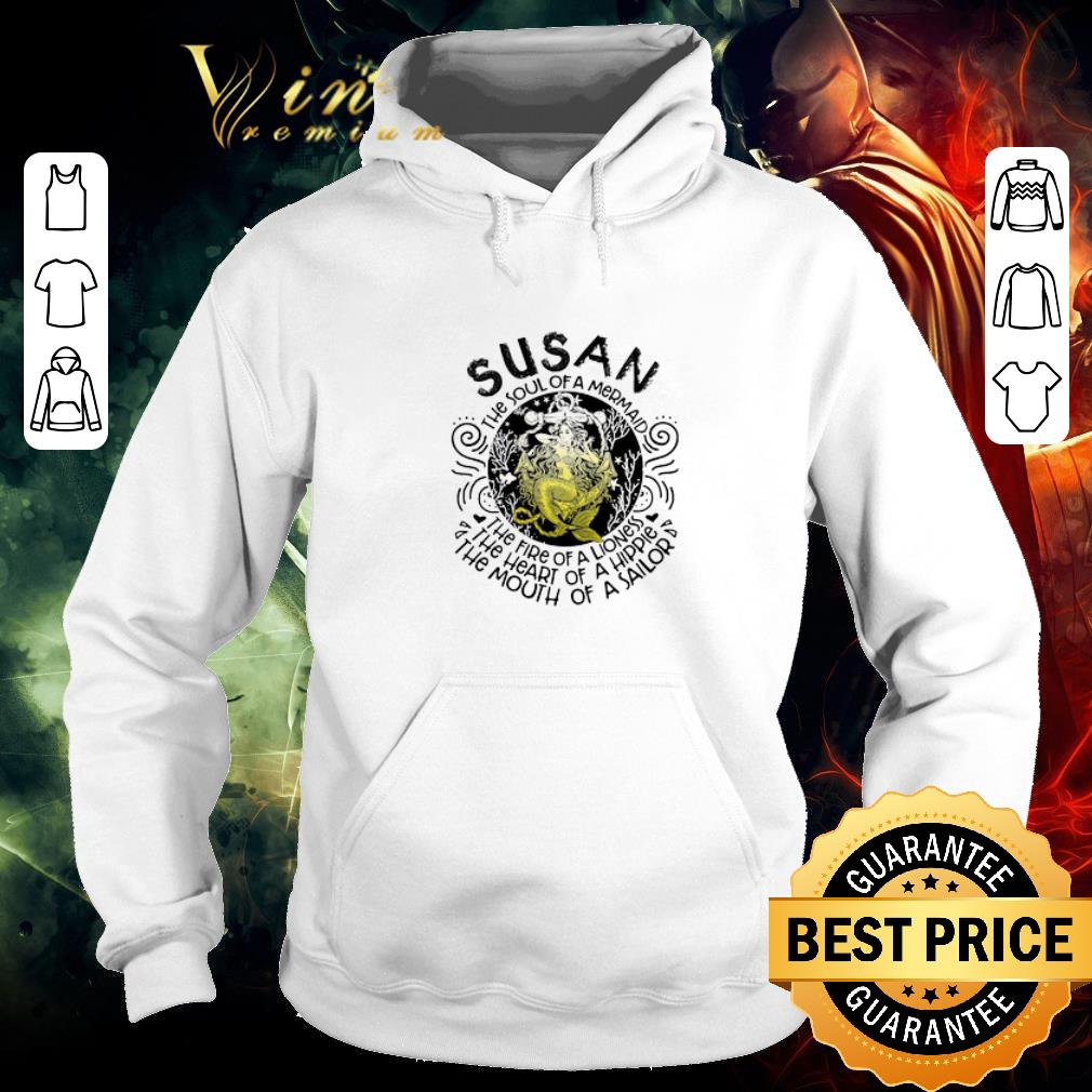 Nice Susan the soul of a mermaid the fire of a lioness hippie sailor shirt