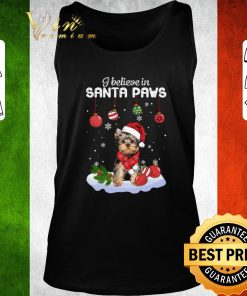 Nice Yorkshire Terrier i believe in Santa paws Christmas shirt 2 1 247x296 - Nice Yorkshire Terrier i believe in Santa paws Christmas shirt