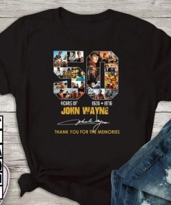 Official 50 years of John Wayne 1926 1976 thank you for the memories shirt 1 1 1 247x296 - Official 50 years of John Wayne 1926-1976 thank you for the memories shirt