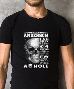 Official Skull As an Anderson i ve only met about 3 or 4 people that understand shirt 2 1 247x296 - Official Skull As an Anderson i've only met about 3 or 4 people that understand shirt