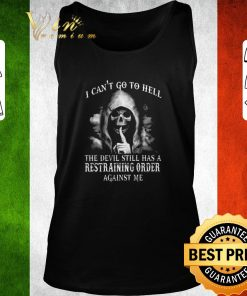 Official Skull i can t go to hell the devil still has a restraining order shirt 2 1 247x296 - Official Skull i can't go to hell the devil still has a restraining order shirt