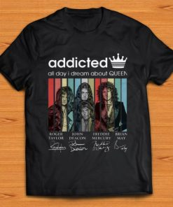 Original Addicted all day I dream about Queen Vintage Signatures shirt 1 1 247x296 - Original Addicted all day I dream about Queen Vintage Signatures shirt