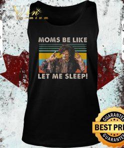 Original Billy Butcherson Moms be like let me sleep vintage shirt 2 1 247x296 - Original Billy Butcherson Moms be like let me sleep vintage shirt