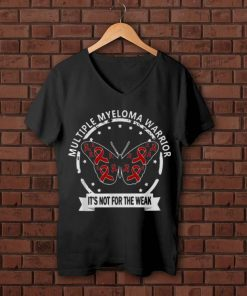 Original Butterfly Multiple Myeloma Warrior It s Not For The Weak shirt 1 1 247x296 - Original Butterfly Multiple Myeloma Warrior It's Not For The Weak shirt