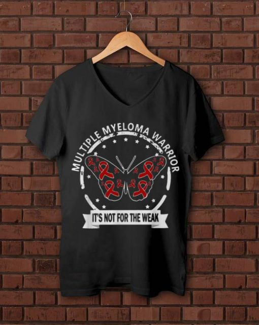 Original Butterfly Multiple Myeloma Warrior It s Not For The Weak shirt 1 1 510x641 - Original Butterfly Multiple Myeloma Warrior It's Not For The Weak shirt