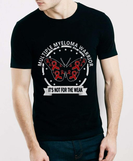 Original Butterfly Multiple Myeloma Warrior It s Not For The Weak shirt 3 1 510x615 - Original Butterfly Multiple Myeloma Warrior It's Not For The Weak shirt
