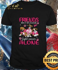 Original Dogs friends don t let friends fight cancer alone Breast Cancer shirt 1 1 247x296 - Original Dogs friends don't let friends fight cancer alone Breast Cancer shirt