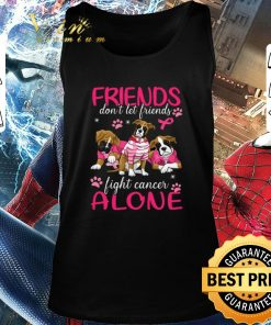 Original Dogs friends don t let friends fight cancer alone Breast Cancer shirt 2 1 247x296 - Original Dogs friends don't let friends fight cancer alone Breast Cancer shirt
