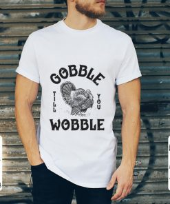 Original Gobble Till You Wobble Turkey Thanksgiving Day shirt 2 1 247x296 - Original Gobble Till You Wobble Turkey Thanksgiving Day shirt