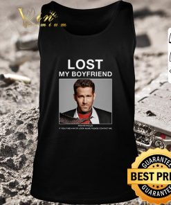 Original Lost My Boyfriend Ryan Reynolds if you find him or look alike shirt 2 1 247x296 - Original Lost My Boyfriend Ryan Reynolds if you find him or look alike shirt