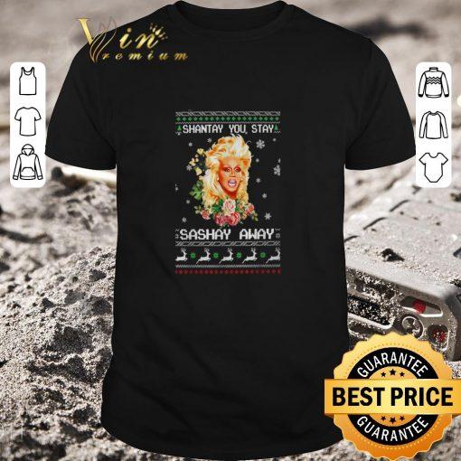 Original Shantay you stay sashay away ugly Christmas shirt 1 1 510x510 - Original Shantay you stay sashay away ugly Christmas shirt