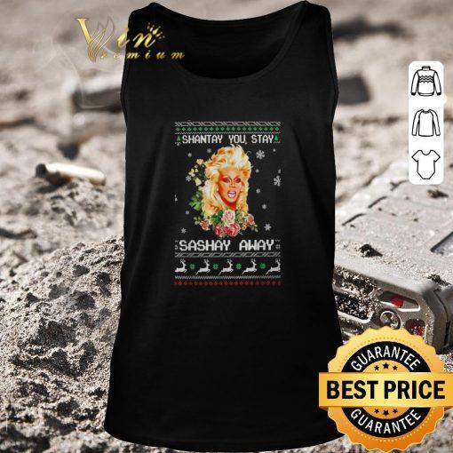 Original Shantay you stay sashay away ugly Christmas shirt 2 1 510x510 - Original Shantay you stay sashay away ugly Christmas shirt