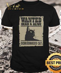 Premium Wanted dead alive schrodinger s cat shirt 1 1 247x296 - Premium Wanted dead & alive schrodinger's cat shirt