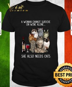 Pretty A woman cannot survive on wine alone she also needs cats shirt 1 1 247x296 - Pretty A woman cannot survive on wine alone she also needs cats shirt