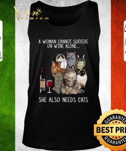 Pretty A woman cannot survive on wine alone she also needs cats shirt 2 1 247x296 - Pretty A woman cannot survive on wine alone she also needs cats shirt
