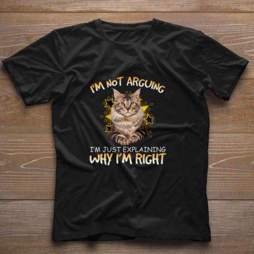 Pretty Cat i m not arguing i m just explaining why i m right shirt 1 1 510x510 - Pretty Cat i'm not arguing i'm just explaining why i'm right shirt