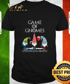 Pretty Game of Gnomes Christmas is coming shirt 1 1 247x296 - Pretty Game of Gnomes Christmas is coming shirt
