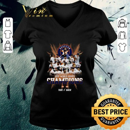 Pretty Houston Astros 2019 World Series Champions take it back shirt 3 1 510x510 - Pretty Houston Astros 2019 World Series Champions take it back shirt