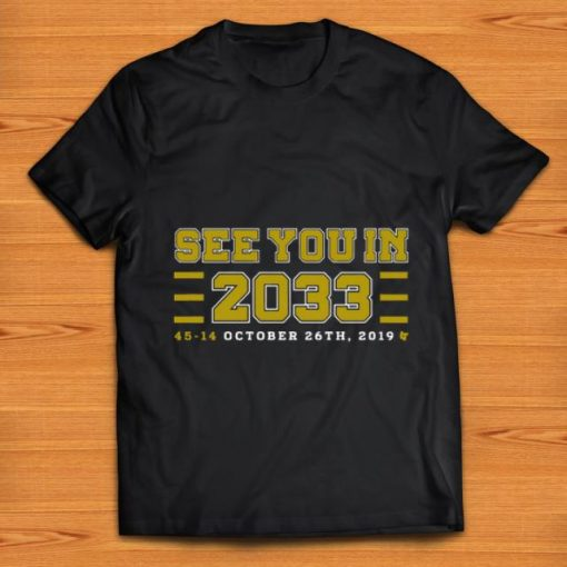 Pretty See you in 2033 45 14 october 26th 2019 shirt 1 1 510x510 - Pretty See you in 2033 45 14 october 26th 2019 shirt