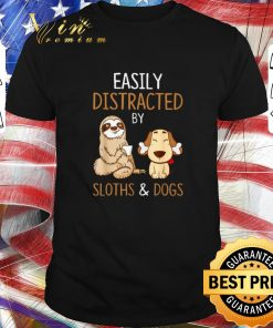 Top Easily distracted by sloths and dogs shirt 1 1 247x296 - Top Easily distracted by sloths and dogs shirt
