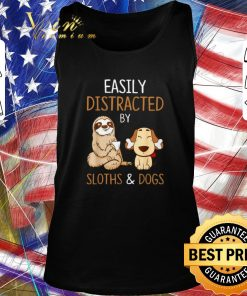 Top Easily distracted by sloths and dogs shirt 2 1 247x296 - Top Easily distracted by sloths and dogs shirt